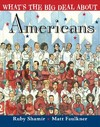 What's The Big Deal About Americans - Ruby Shamir (Hardcover)