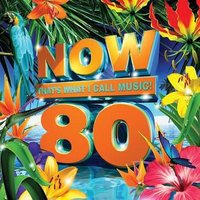 Various Artists - Now That's What I Call Music Vol. 80 (CD) - Cover