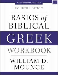 Basics of Biblical Greek Workbook - William D. Mounce (Paperback) - Cover
