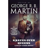 Knaves over Queens - George R. R. Martin (Hardcover)