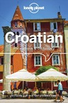 Lonely Planet Croatian Phrasebook & Dictionary - Lonely Planet Publications (Paperback)