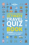 Lonely Planet's Ultimate Travel Quiz Book - Lonely Planet Publications (Paperback)