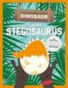 Your Pet Stegosaurus - Kirsty Holmes (Hardcover)