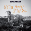 Inspector Cluzo - We the People of the Soil (Vinyl)