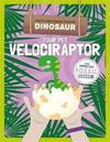 Your Pet Velociraptor - Kirsty Holmes (Hardcover)