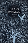 Glass Woman - Caroline Lea (Trade Paperback)