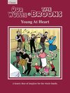 Oor Wullie & the Broons: Young At Heart (Hardcover)