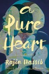 A Pure Heart - Rajia Hassib (Hardcover)