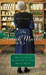 An Amish Market - Amy Clipston (Paperback)