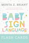 Baby Sign Language Flash Cards - Monta Z. Briant (Paperback)