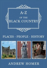 A-z of the Black Country - Andrew Homer (Paperback) - Cover