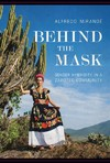 Behind the Mask - Alfredo Mirandé (Paperback)