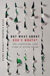 But What About God's Wrath? - Kevin Kinghorn (Paperback)