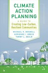 Climate Action Planning - Michael R. Boswell (Paperback)