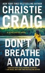 Don't Breathe a Word - Christie Craig (Paperback)