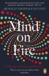 Mind On Fire - Arnold Thomas Fanning (Paperback)