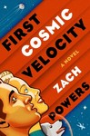 First Cosmic Velocity - Zach Powers (Hardcover)