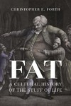 Fat - Christopher E. Forth (Hardcover)