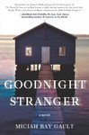 Goodnight Stranger - Miciah Bay Gault (Hardcover)