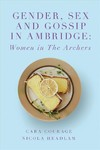 Gender, Sex And Gossip In Ambridge - Cara Courage (Paperback)