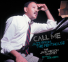 Jack Wilson - Call Me - Jazz From the Penthouse (CD)