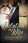 Imitation of Wife - La Jill Hunt (Paperback)