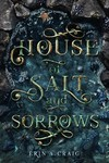 House of Salt and Sorrows - Erin A. Craig (Hardcover)