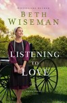 Listening to Love - Beth Wiseman (Hardcover)