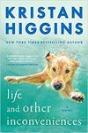 Life And Other Inconveniences - Kristan Higgins (Paperback)