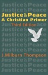 Justice and Peace - J. Milburn Thompson (Paperback)