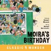 Moira's Birthday - Robert N. Munsch (Hardcover)