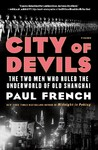 City Of Devils - Paul French (Paperback)