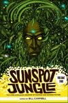 Sunspot Jungle: The Ever Expanding Universe Of Fantasy And Science Fiction - Bill Campbell (Paperback)