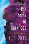 The Brink of Darkness - Jeff Giles (Paperback)