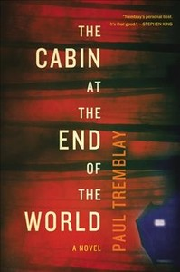 The Cabin at the End of the World - Paul Tremblay (Paperback) - Cover