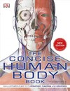 The Concise Human Body Book - Inc. Dorling Kindersley (Paperback)