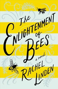 The Enlightenment Of Bees - Rachel Linden (Paperback) - Cover