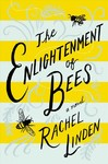 The Enlightenment Of Bees - Rachel Linden (Paperback)