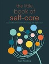 The Little Book of Self-care - Suzy Reading (Paperback)
