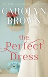 The Perfect Dress - Carolyn Brown (CD/Spoken Word)