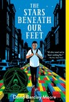 The Stars Beneath Our Feet - David Barclay Moore (Paperback)