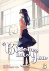 Bloom into You 6 - Nakatani Nio (Paperback)