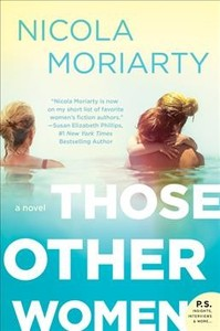 Those Other Women - Nicola Moriarty (Paperback) - Cover
