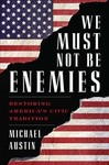 We Must Not Be Enemies Restoricb (Hardcover)