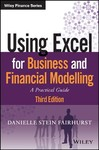 Using Excel For Business And Financial Modelling: A Practical Guide - Danielle Stein Fairhurst (Paperback)