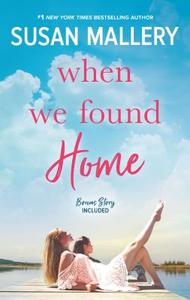 When We Found Home - Susan Mallery (Paperback) - Cover