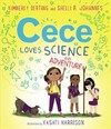 Cece Loves Science and Adventure - Kimberly Derting (Hardcover)