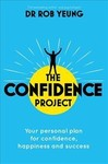 The Confidence Project - Rob Yeung (Paperback)