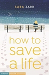 How to Save a Life - Sara Zarr (Paperback)