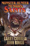 Monster Hunter Memoirs - Saints - Larry Correia (Paperback)